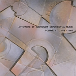 Artefacts of Australian Experimental Music Vol 2